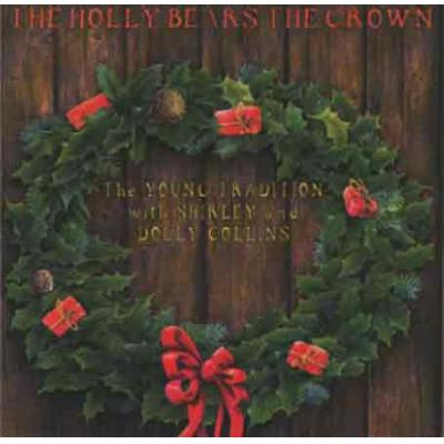 The Holly Bears The Crown. FLEDG CD  1995